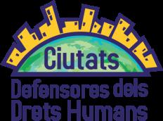 Ciutats Defensores dels drets humans. Edició primavera