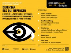 Defensar els qui defensen. Reptes en la protecció de defensors i defensores dels drets humans en el marc del procés de pau a Colòmbia