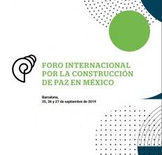 Fòrum internacional per la construcció de pau a Mèxic