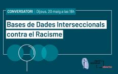[Conversatori] Bases de dades interseccionals contra el racisme