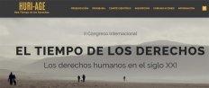 II Congreso Internacional. El Tiempo de los Derechos. Los derechos humanos en el siglo XXI