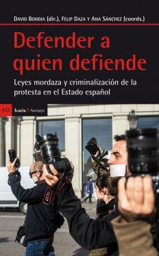 Presentació del llibre recull d'articles Defender a quien Defiende (Llei de Seguretat Ciutadana,