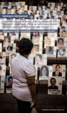 Seminari Internacional: El sistema integral de veritat, justícia, reparació i no repetició colombià davant les desaparicions forçades: ¿què serveix d'exemple per a Espanya?