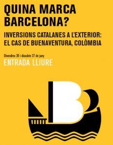 Quina marca Barcelona? Inversions catalanes a l'exterior: El cas de Buenaventura, Colòmbia