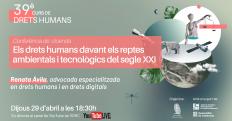 [Conferencia] Los derechos humanos frente a los retos ambientales y tecnológicos del siglo XXI
