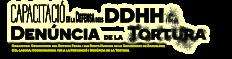 Capacitació en la defensa dels DDHH i en la denúncia de la tortura