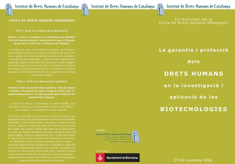 Seminari Taller - Garantia i protecció dels drets humans en la investigació i aplicació de les biotecnologies