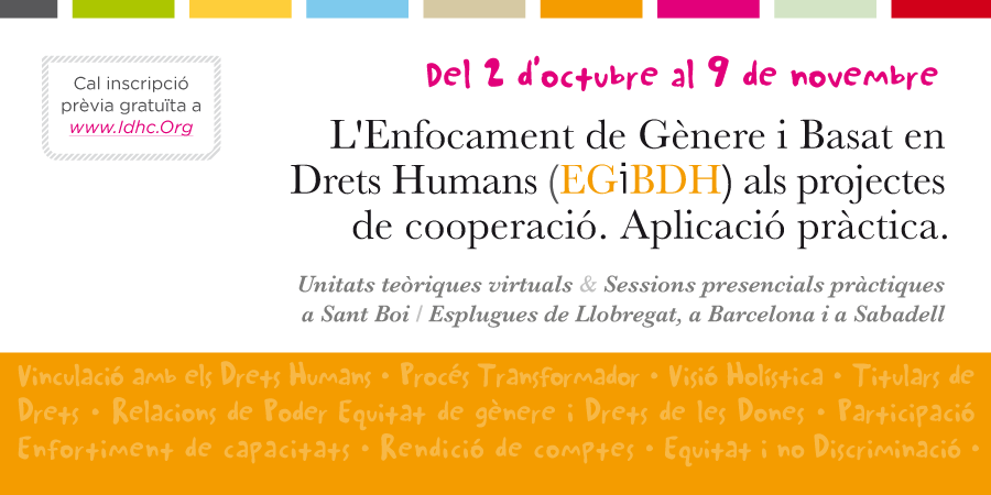 L'Enfocament de Gènere i Basat en Drets Humans als projectes de cooperació. Aplicació pràctica [Barcelona II]