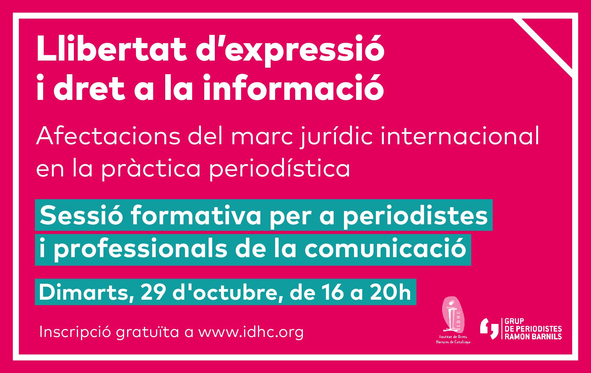 LLIBERTAT D'EXPRESSIÓ I DRET A LA INFORMACIÓ. Afectacions del marc jurídic internacional en la pràctica periodística