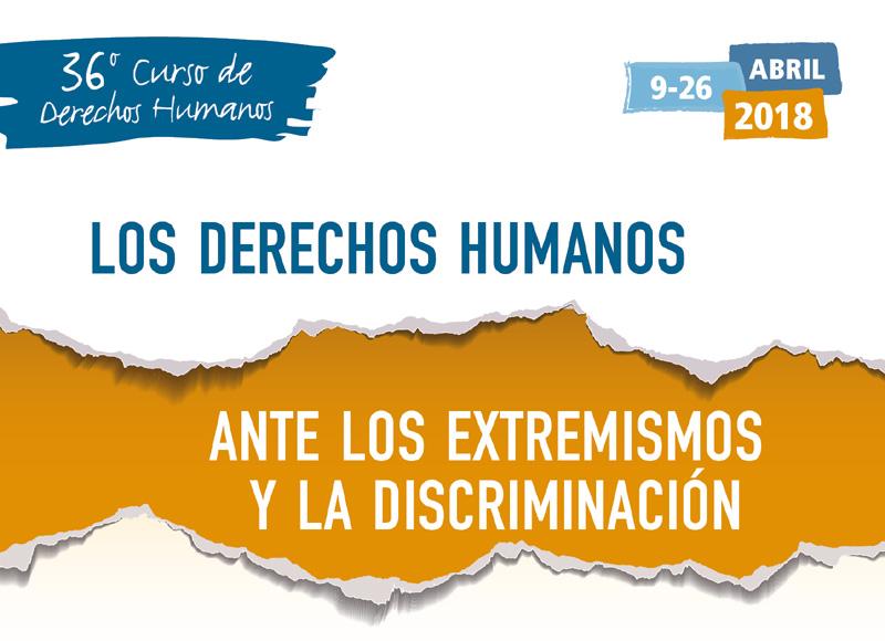 36è Curs Anual de Drets Humans 2018. Els drets humans davant els extremismes i la discriminació