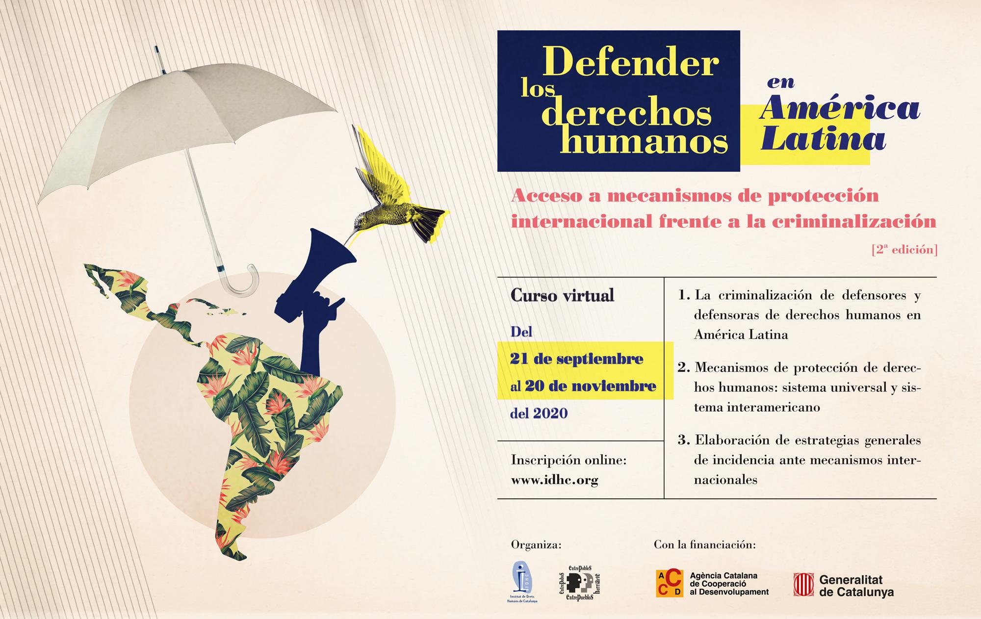 Defensar els drets humans a Amèrica Llatina: accés a mecanismes de protecció internacional enfront de la criminalització (2a edició)