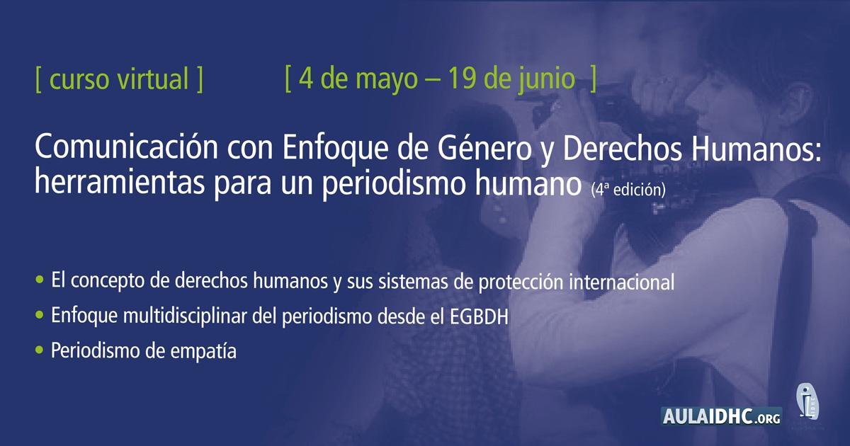 Comunicación con Enfoque de Género y Derechos Humanos, herramientas para un periodismo humano (4ª edición)