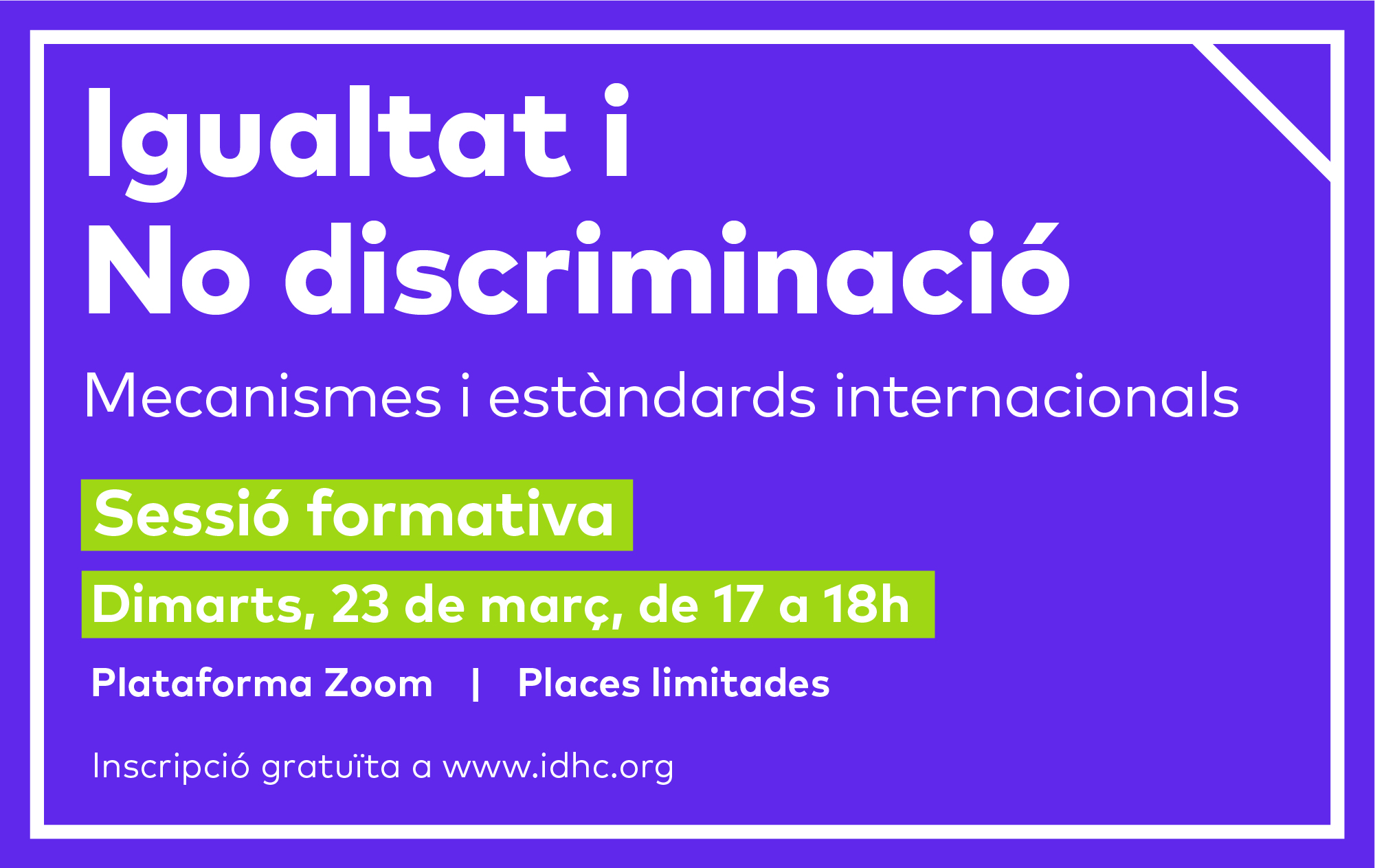 [Sessió formativa] IGUALTAT I NO DISCRIMINACIÓ. Mecanismes i estàndards internacionals