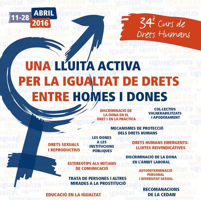 34º Curso Anual de Derechos Humanos 2016. Una lucha activa para la igualdad de derechos entre hombres y mujeres