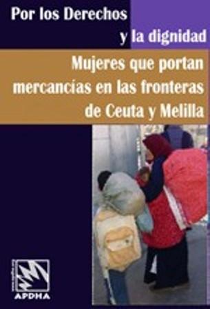Campanya dones que porten mercaderies a les fronteres de Ceuta i Melilla: pels drets i la dignitat
