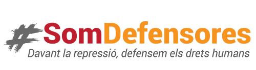 #SomDefensores. Davant la repressió, defensem els drets humans