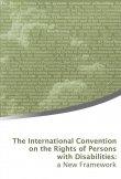 La Convención Internacional sobre los Derechos de las Personas con Discapacidad