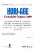 La jursiprudencia delTribunal Europeo de Derechos Humanos relativa a España por torturas
