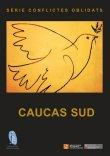 Serie conflictos olvidados: Cáucaso Sur