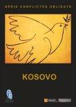 Serie conflictos olvidados: Kosovo