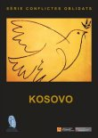 Sèrie conflictes oblidats: Kosovo