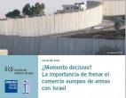 ¿Momento decisivo? La importancia de frenar el comercio europeo de armas con Israel