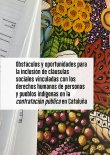 Obstacles i oportunitats per a la inclusió de clàusules socials vinculades amb els drets humans de persones i pobles indígenes en la contractació pública a Catalunya