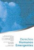 Derechos Humanos Emergentes (I)