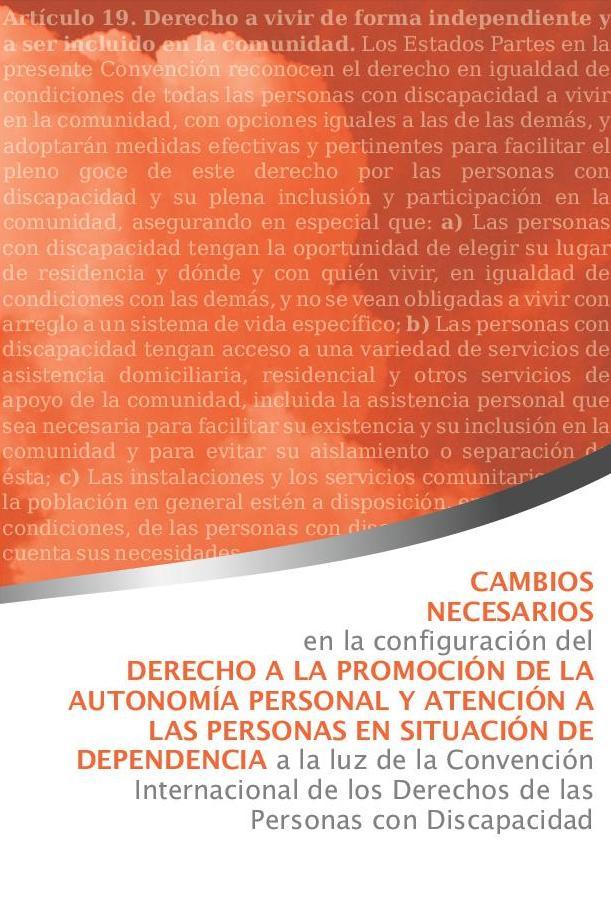 Derecho a la promoción de la autonomía personal y atención a las personas en situación de dependencia