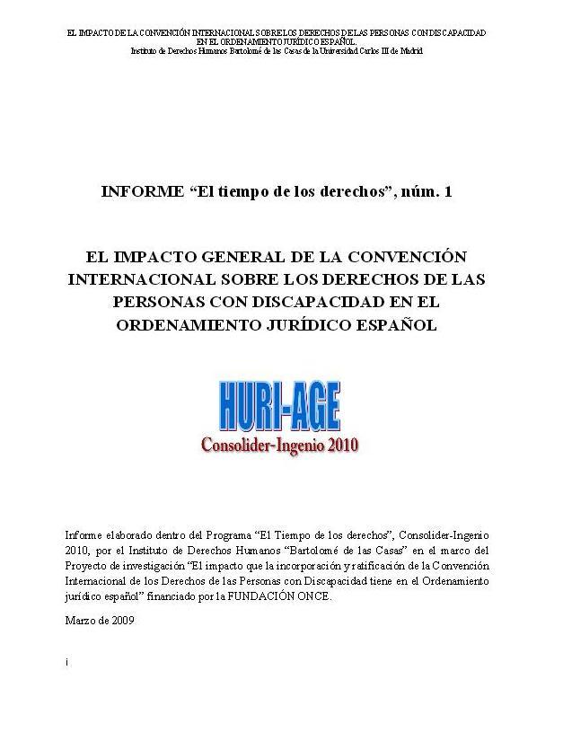 L'impacte general de la Convenció Internacional sobre els drets de les persones amb discapacitat a l'ordenament jurídic espanyol