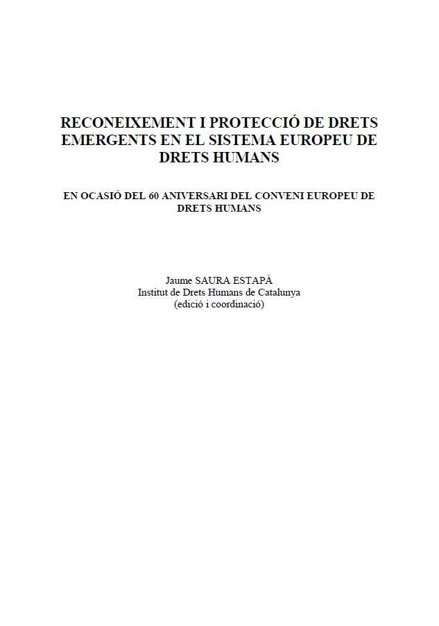 Reconeixement i Protecció de Drets Emergents en el Sistema Europeu de Drets Humans