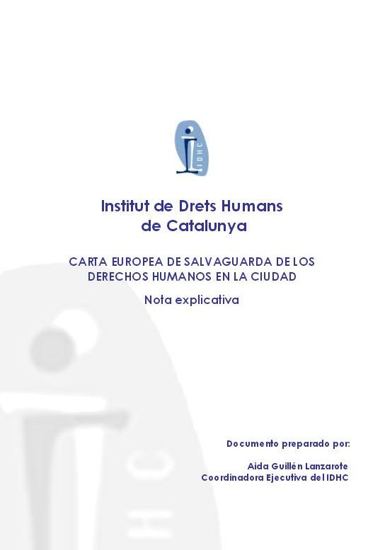 Carta Europea de Salvaguarda de Drets Humans en la Ciutat - Nota explicativa