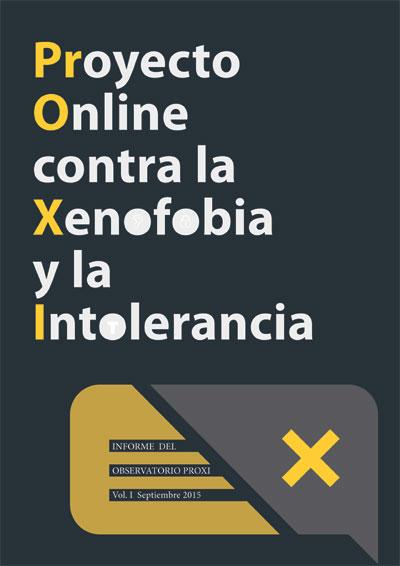 Informe del Proyecto Online contra la Xenofobia y la Intolerancia en Medios Digitales - PROXI