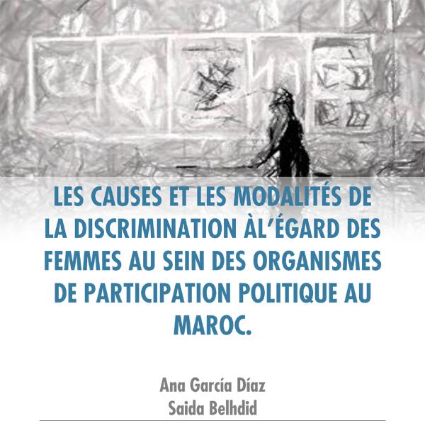 Les causes et les modalités de la discrimination à l'égard des femmes au sein des organismes de participation politique au Maroc
