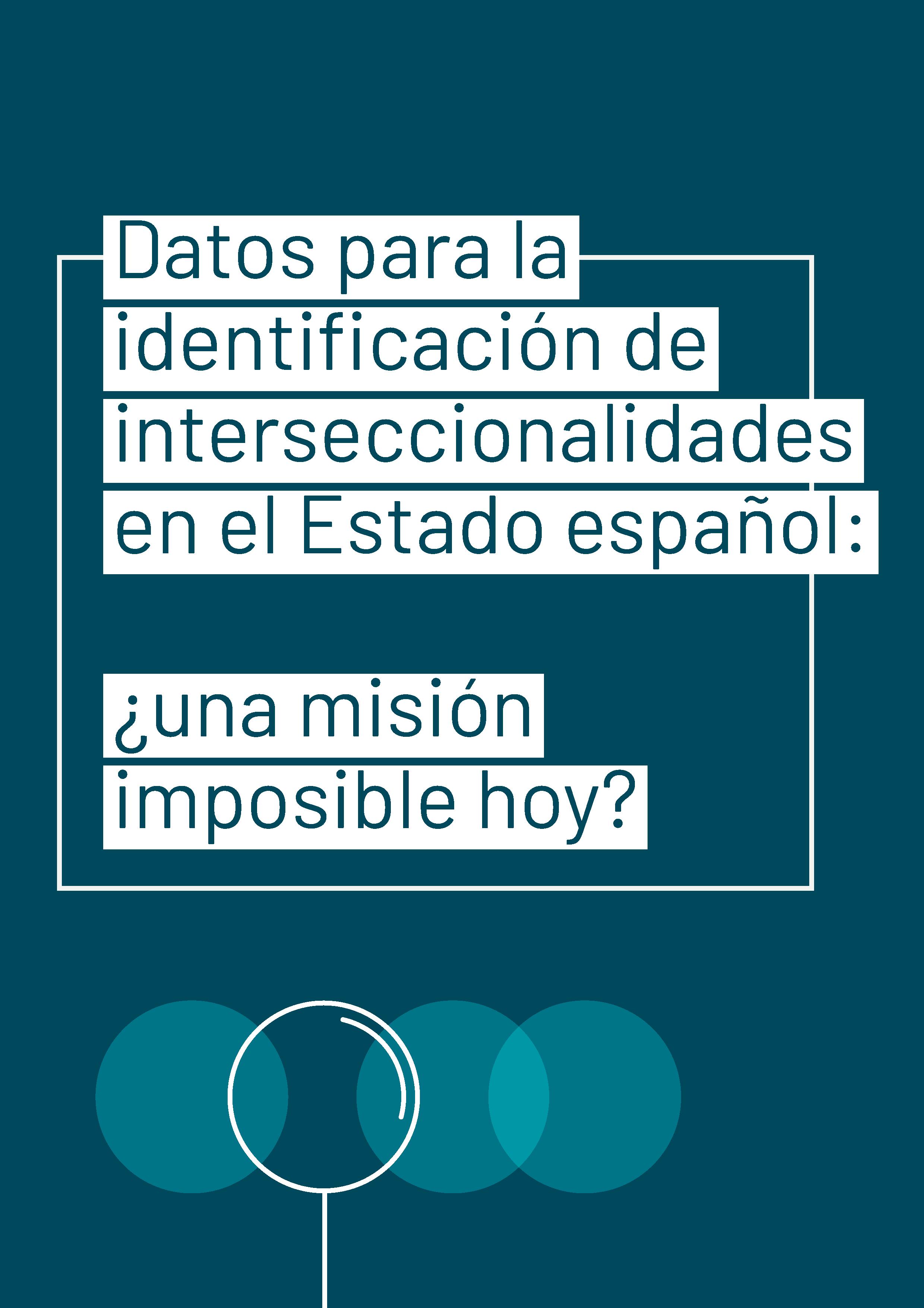 Dades per a la identificació d'interseccionalitats  a l'Estat espanyol: una missió impossible avui?