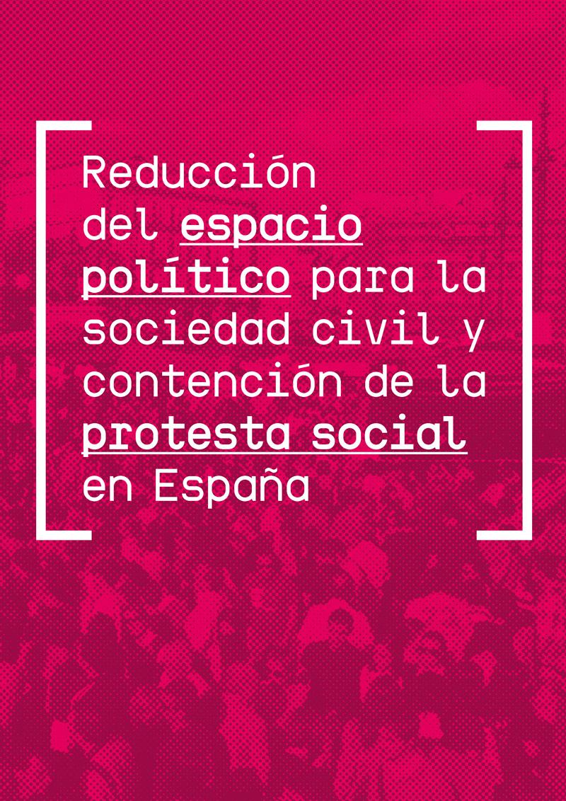 Reducció de l'espai polític per a la societat civil i contenció de la protesta social a Espanya