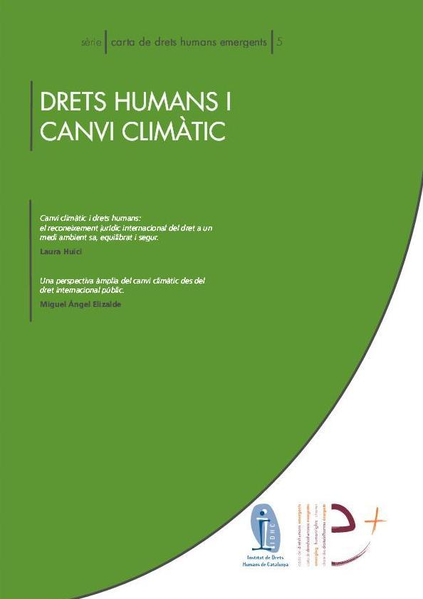 Serie Carta de Derechos Humanos emergentes 5: Derechos humanos y cambio climático
