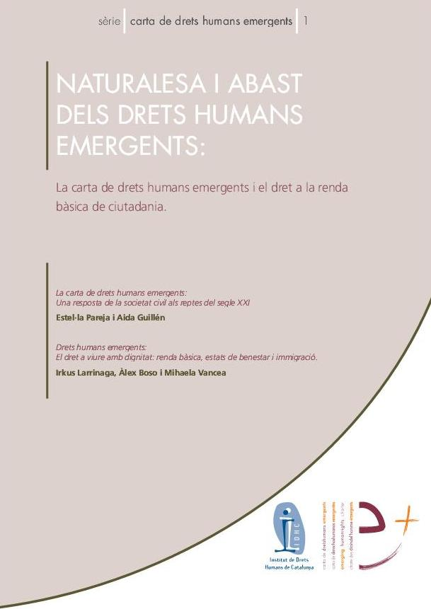 Serie Carta de Derechos Humanos emergentes 1: Naturaleza y alcance de los derechos humanos emergentes