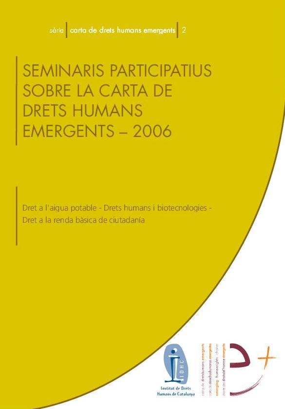 Serie Carta de Derechos Humanos emergentes 2: Seminarios participativos sobre la Carta de Derechos Humanos Emergentes