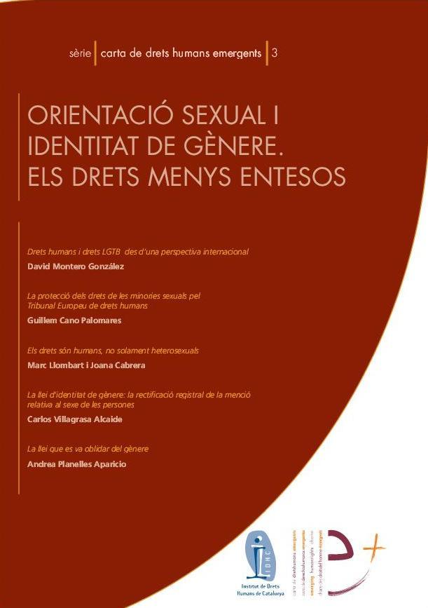 Serie Carta de Derechos Humanos emergentes 3: Orientación sexual e identidad de género. los derechos menos entendidos