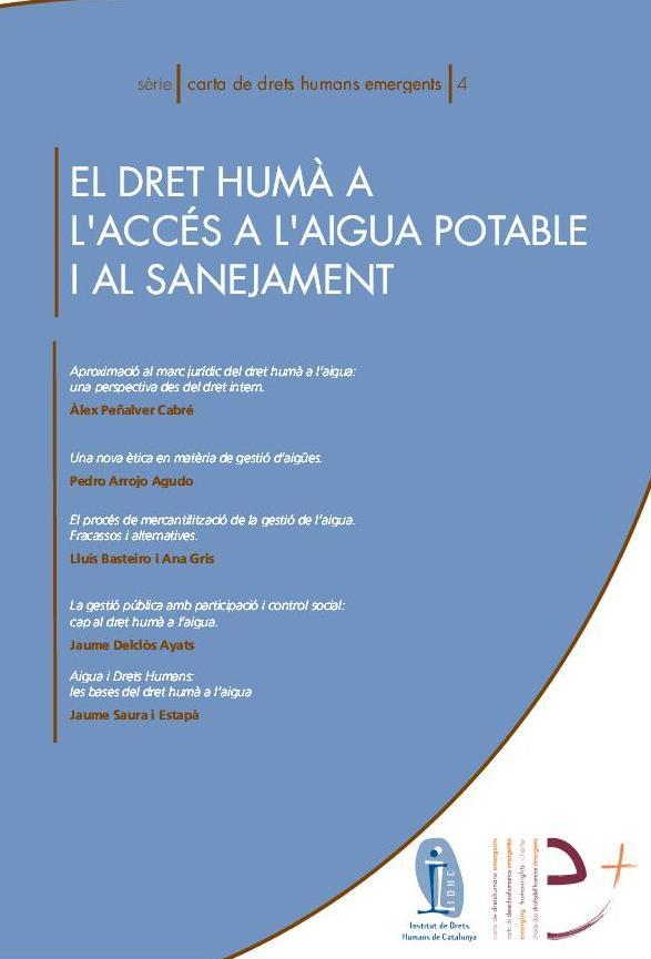 Sèrie Carta de Drets Humans emergents 4: El dret humà a l'accés a l'aigua potable i al sanejament