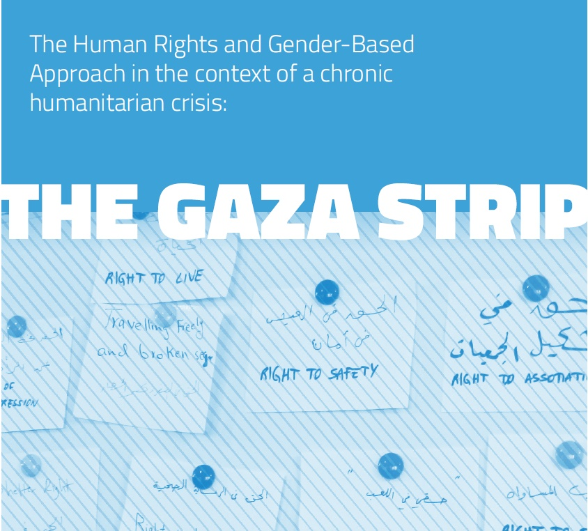 The Human Rights and Gender-Based Approach in the context of a chronic humanitarian crisis: The Gaza Strip